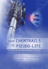 From Chemtrails to Pseudo-Life Part 2